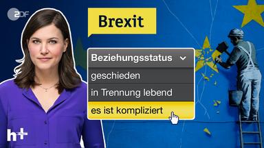 Heute Plus - Heute+ Live: Brexit – Was Kommt Jetzt?
