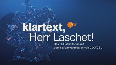 Klartext - Klartext, Herr Laschet!