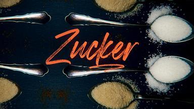 Dokumentation - Achtung, Essen! Macht Zucker In Unseren Lebensmitteln Krank?