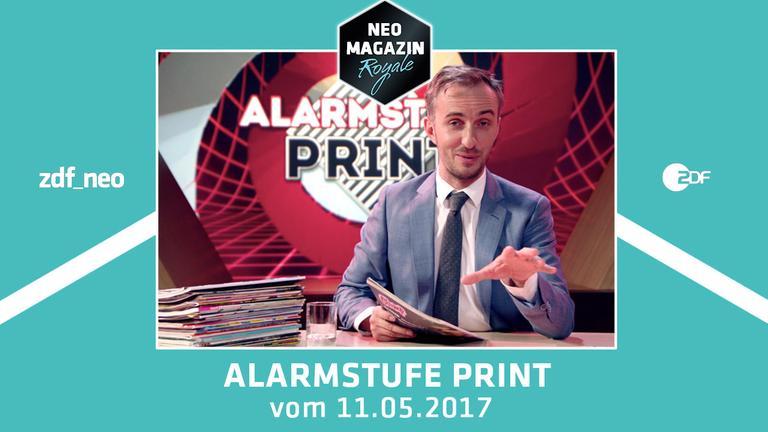Alarmstufe Print - die Presseschau im NEO MAGAZIN ROYALE