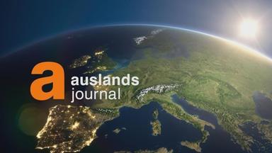 Auslandsjournal - Die Sendung Vom 15. August 2018