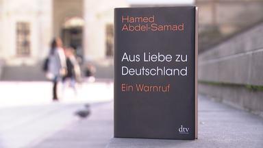 Forum Am Freitag - Deutschlandliebe: Hamed Abdel-samads Neues Buch