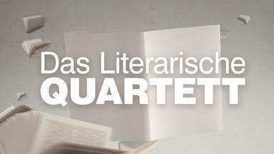 Das Literarische Quartett - Das Literarische Quartett Vom 7. Dezember 2018