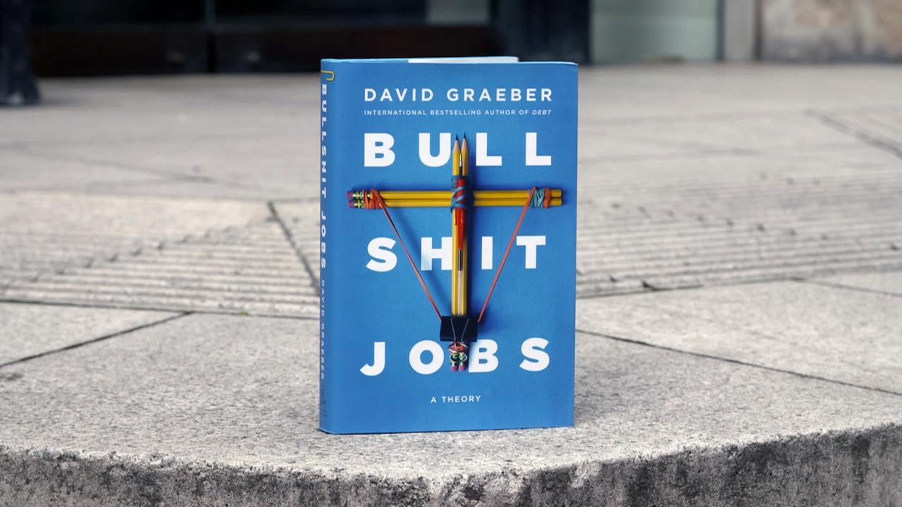 David graeber bullshit jobs 100~1280x720?cb=1535738936848