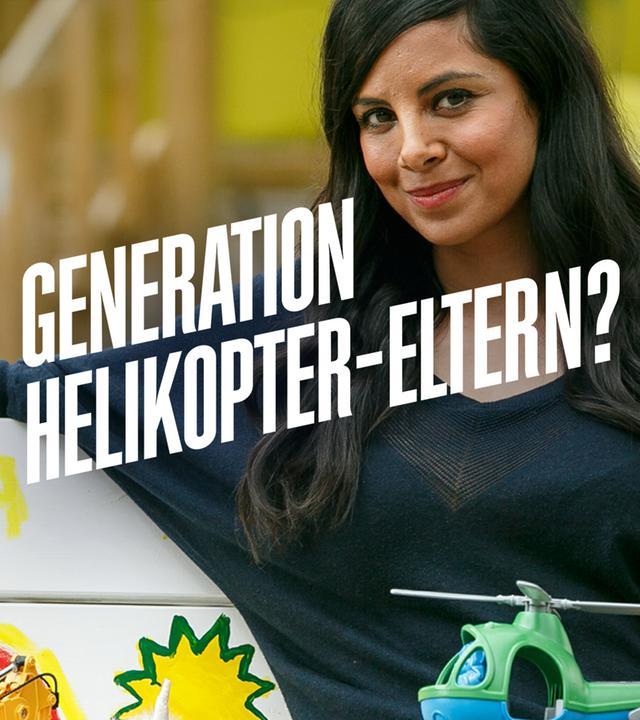 Generation Helikopter-Eltern?
