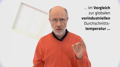 Frag Den Lesch - Klimaerwärmung: Sind Zwei Grad Wirklich Zu Viel?