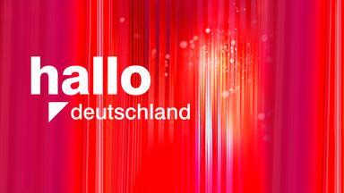 Hallo Deutschland - Hallo Deutschland Vom 11. Juli 2019