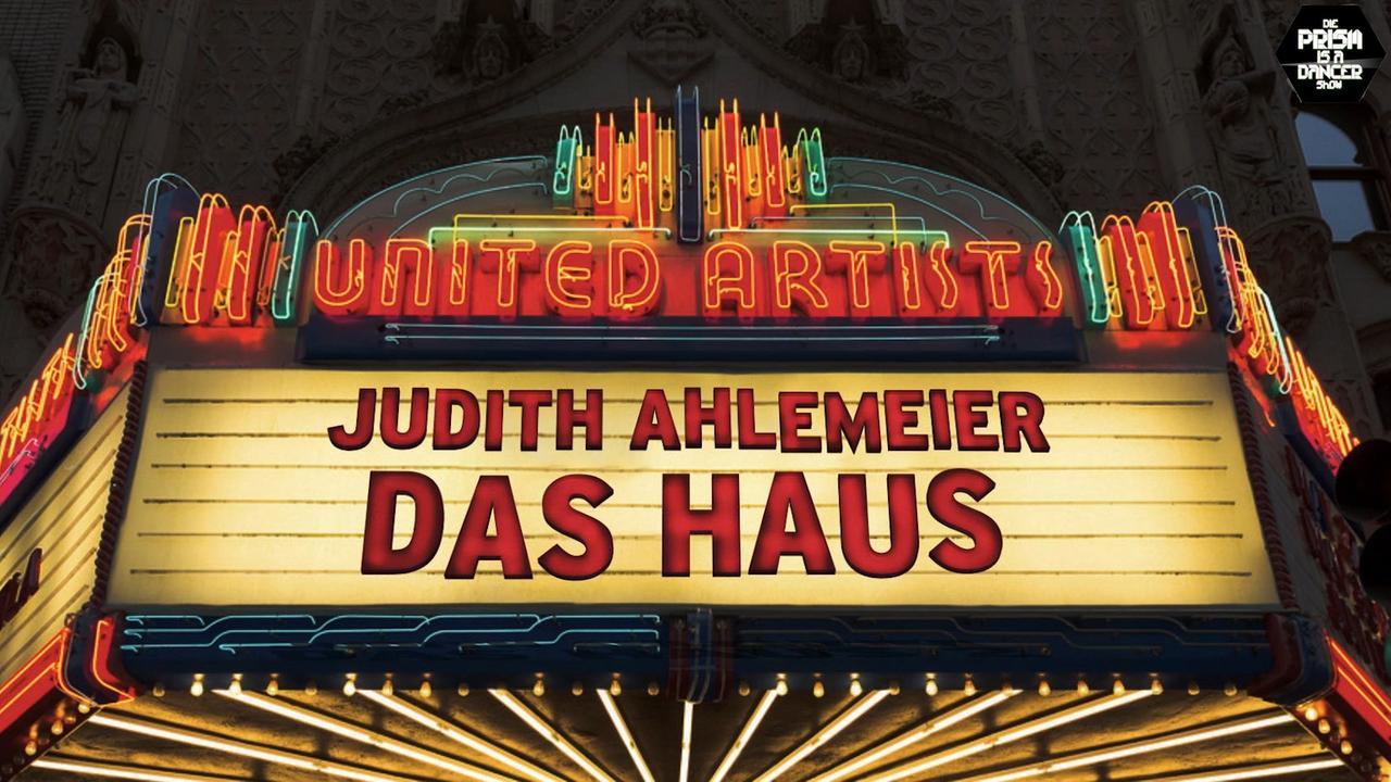 """Judith """"Das Haus"""" & """"Das Haus 2"""" ZDFmediathek"""