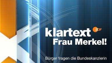 Wahlen Im Zdf - Bundestagswahl - Klartext, Frau Merkel!