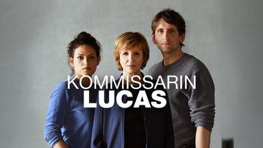 Kommissarin Lucas - Kommissarin Lucas - Familiengeheimnis