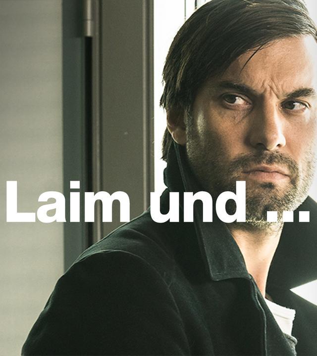 Laim und ...
