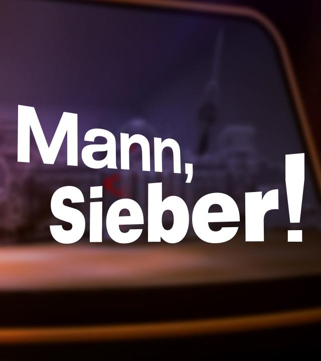 Mann Sieber!