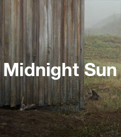 Midnight Sun - Sendungsteaser