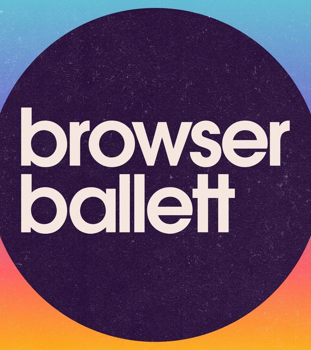 Browser Ballett
