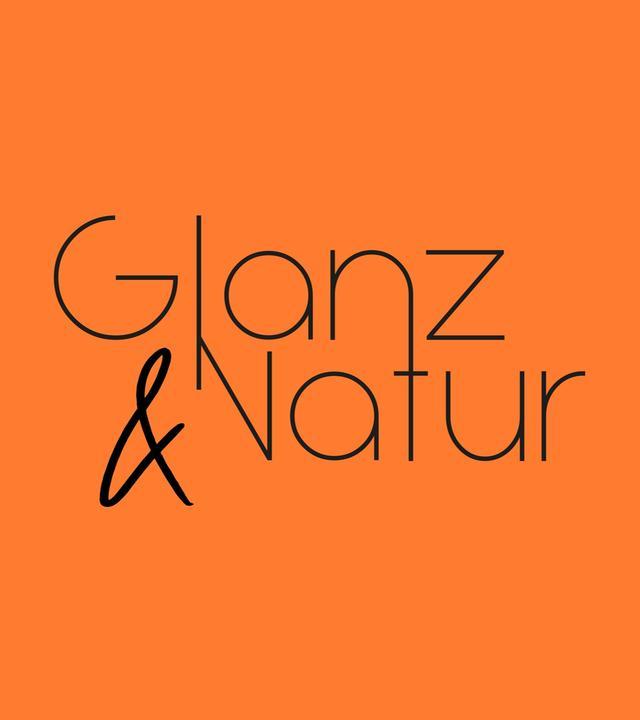 Glanz&Natur