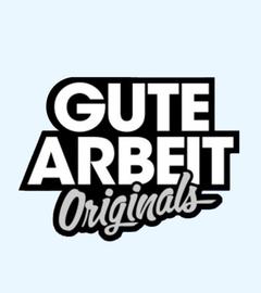 GUTE ARBEIT ORIGINALS