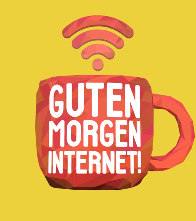 Guten Morgen, Internet!