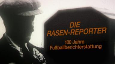 Sportreportage - Zdf - Die Rasen-reporter