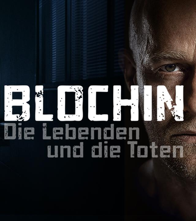 Blochin - Die Lebenden und die Toten