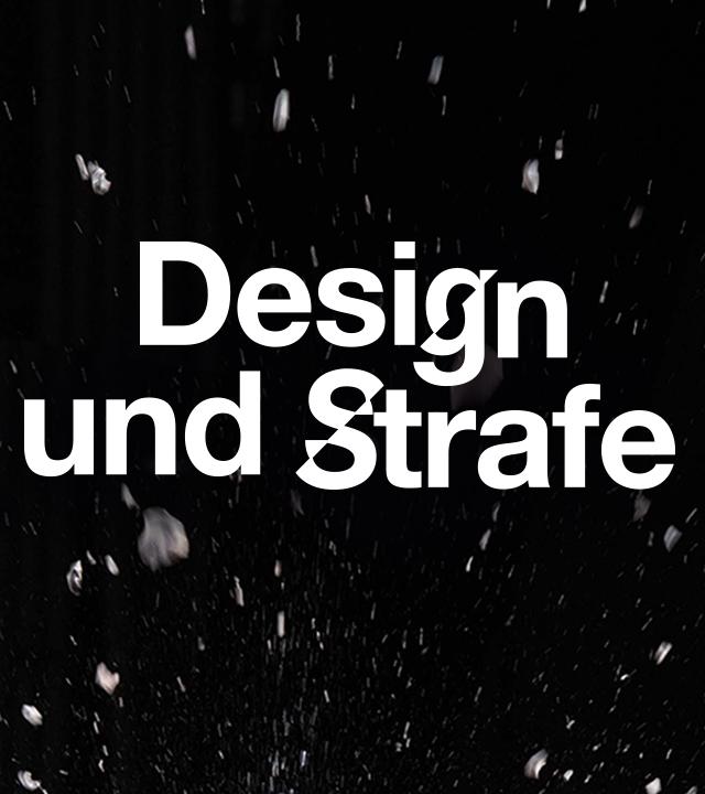 Design und Strafe