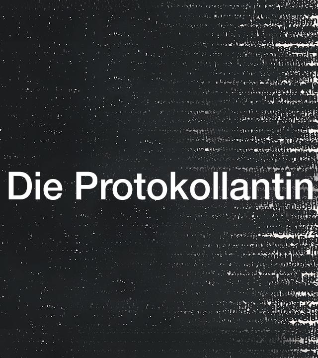 Die Protokollantin