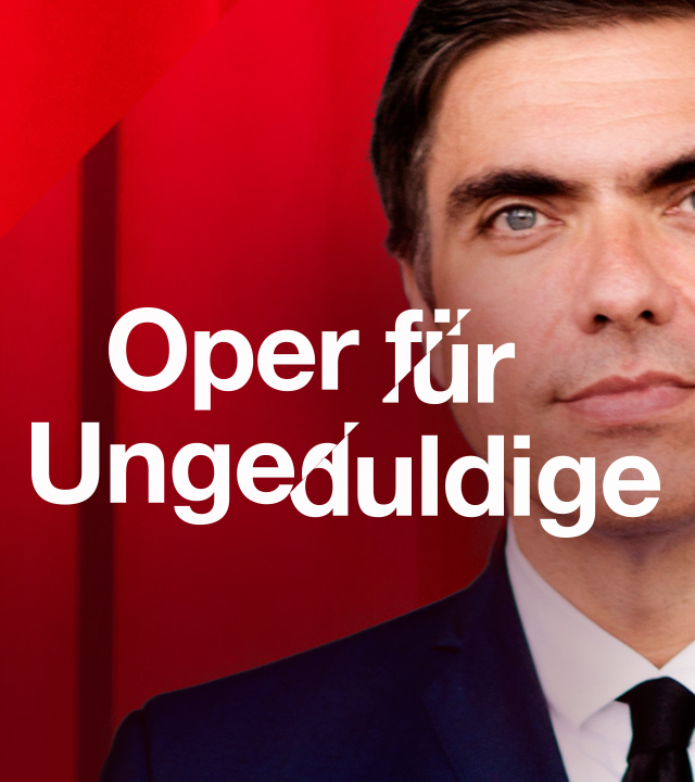 Oper für Ungeduldige