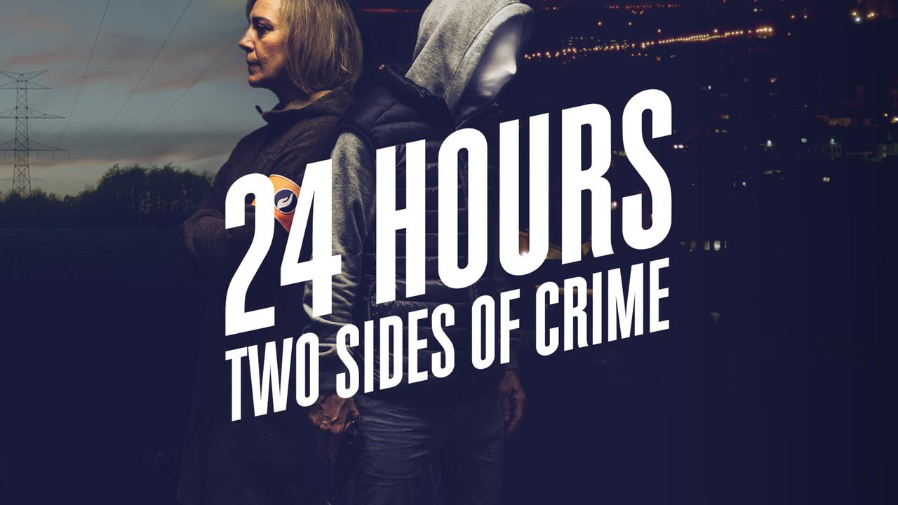 24 Hours - Two Sides of Crime - ZDFmediathek