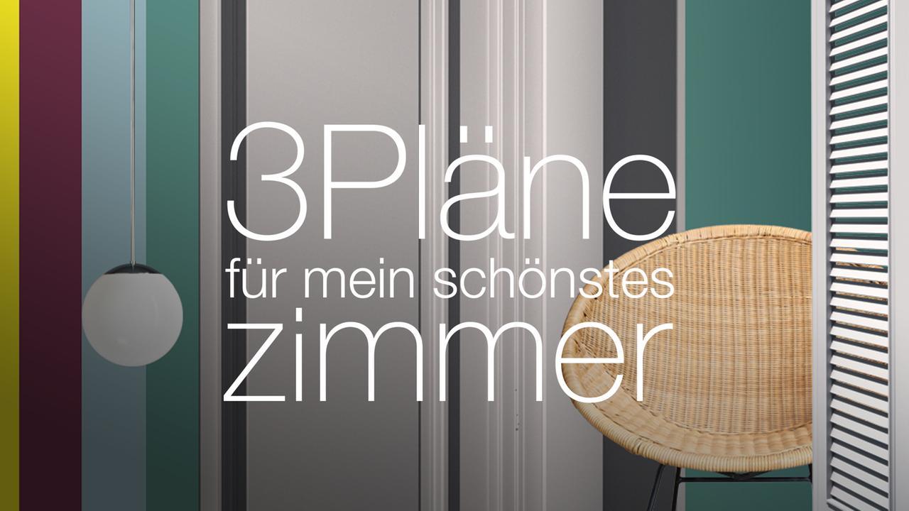 3 Pläne für mein schönstes Zimmer - ZDFmediathek