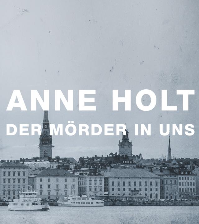 Sendungsteaser - Anne Holt: Der Mörder in uns