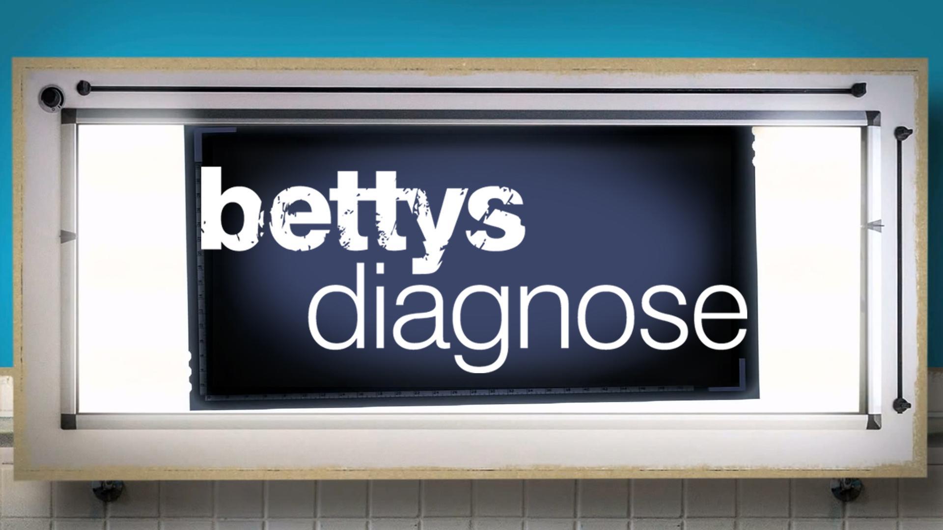 Betty's diagnosis