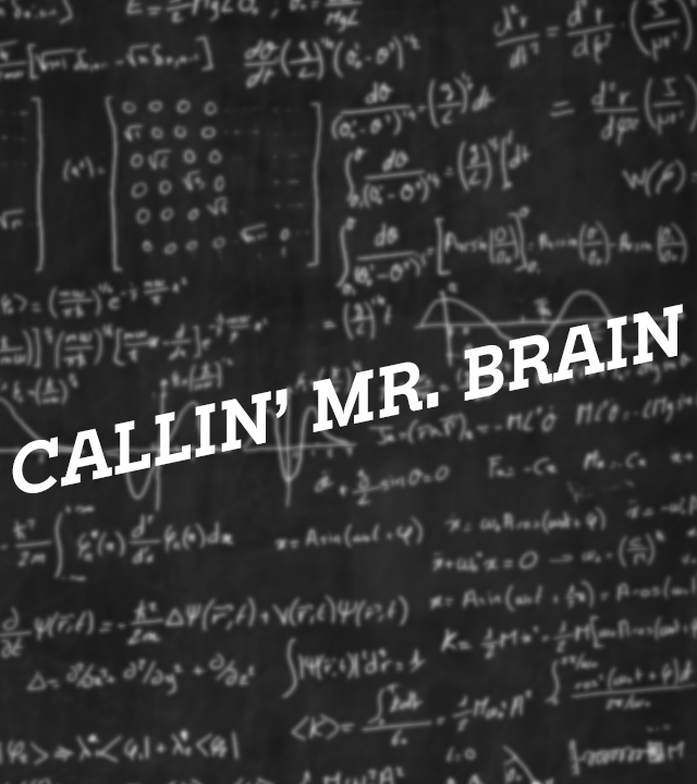 Sendungsteaser Callin' Mr. Brain