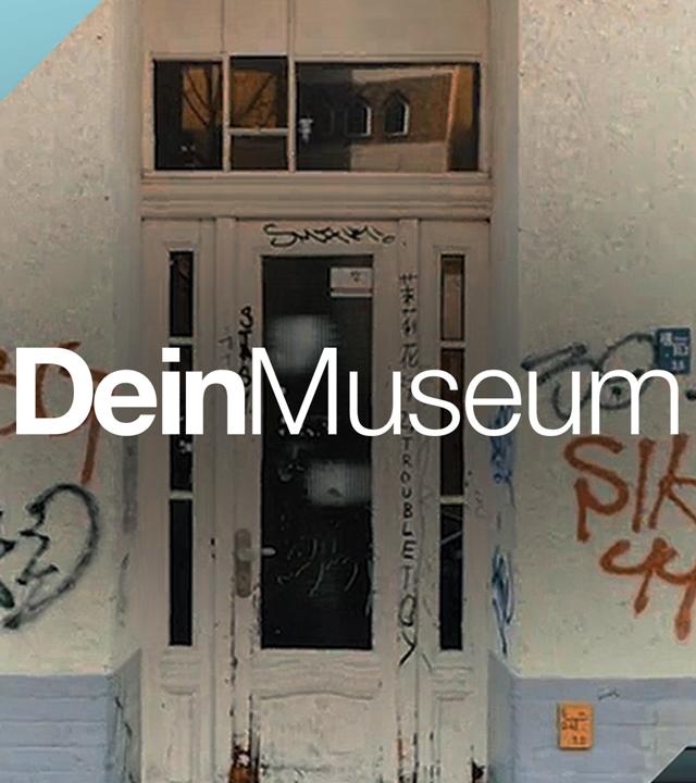 Dein Museum