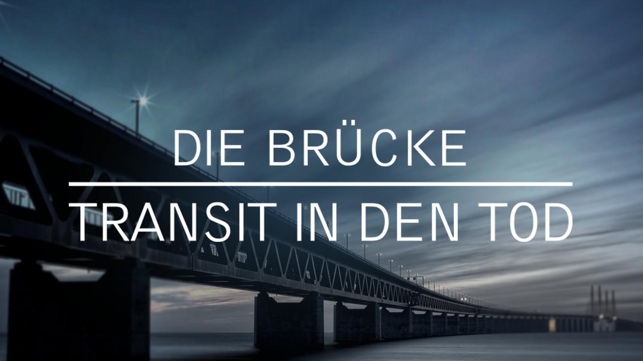 Transit Brücke In Den Tod