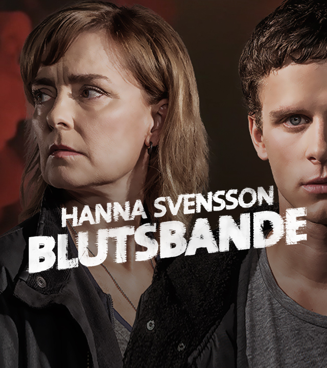 Sendungsteaser - Hanna Svensson - Blutsbande