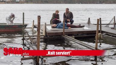 Soko Wismar, Soko, Serie, Krimi - Sokoplus Wismar: Kalt Serviert