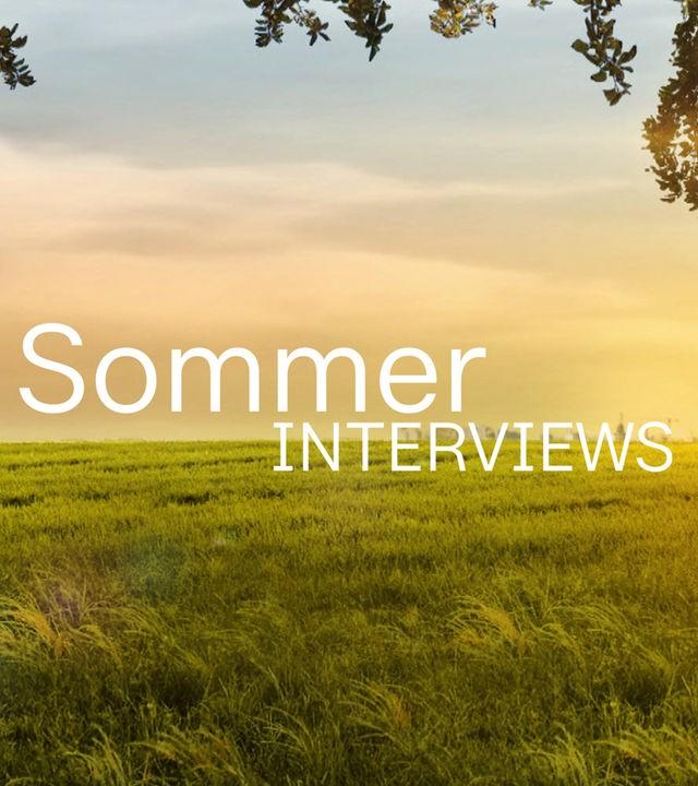 Sommerinterviews