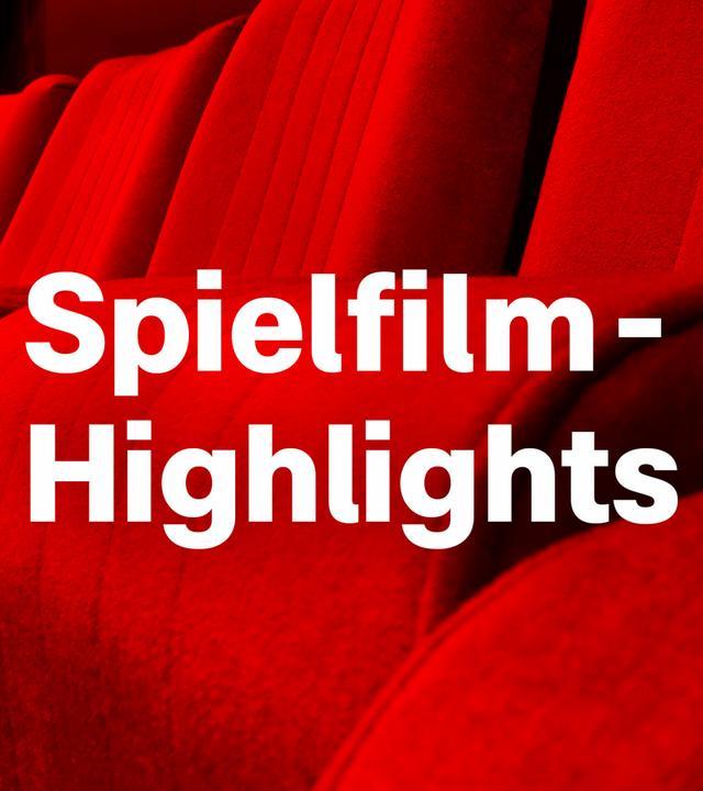 Spielfilm Highlights